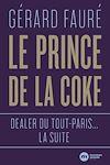 Télécharger le livre :  Le Prince de la coke