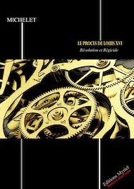 Téléchargez le livre :  Le procès de Louis XVI