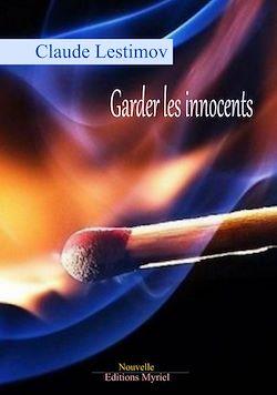 Download the eBook: Garder les innocents