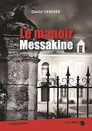 Téléchargez le livre :  Le manoir Messakine