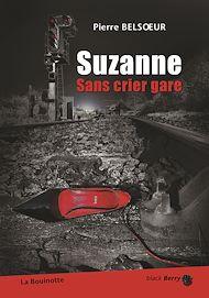 Téléchargez le livre :  Suzanne sans crier gare