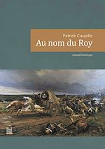 Download this eBook Au nom du Roy