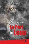 Télécharger le livre :  La part du loup