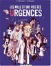 Télécharger le livre : Les mille et une vies des urgences - Les milles et une vies des urgences