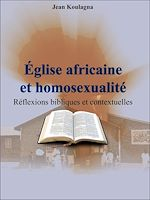 Download this eBook Église africaine et homosexualité
