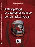 Download this eBook Anthropologie et analyse esthétique de l'art plastique