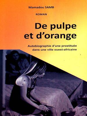 Téléchargez le livre :  De pulpe et d'orange