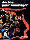Télécharger le livre :  Décider, pour aménager gérer les ressources naturelles et l'environnement en Afriquesubsaharienne francophone