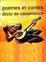 Download this eBook Poèmes et contes diola de Casamance