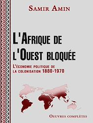 Téléchargez le livre :  L'Afrique de l'Ouest bloquée