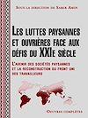 Télécharger le livre :  Les luttes paysannes et ouvrières face aux défis du XXIe siècle