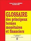Glossaire des principaux termes monétaires et financiers