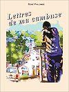 Télécharger le livre :  Lettres de ma cambuse
