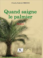 Download this eBook Quand saigne le palmier