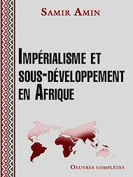 Téléchargez le livre :  Impérialisme et sous-développement en Afrique