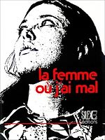 Download this eBook La femme ou j'ai mal