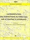Télécharger le livre :  L'interprétation des dispositions du code CIMA sur le contrat d'assurance