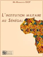 Download this eBook L'institution militaire au Sénégal