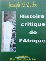 Download this eBook Histoire critique de l'Afrique: l'Afrique au Sud du Sahara