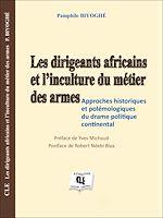 Download this eBook Les dirigeants africains et l'inculture du métier des armées