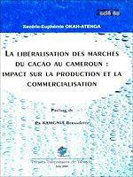 Téléchargez le livre :  La libéralisation des marchés du cacao au Cameroun: impact sur la production et la commercialisation
