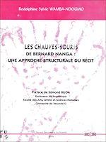 Download this eBook Les chauves-souris de Bernard Nanga: une approche structurale du récit