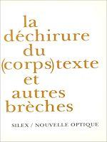 Download this eBook La déchirure du (corps) texte et autres brèches