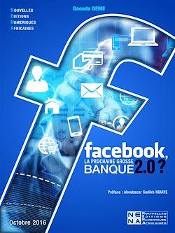Facebook, la prochaine grosse banque 2.0?