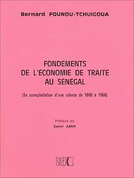 Téléchargez le livre :  Fondements de l'économie de traite au Sénégal