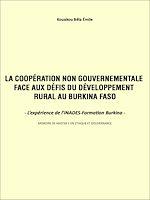 Download this eBook La coopération non gouvernementale face aux défis du développement rural au Burkina Faso