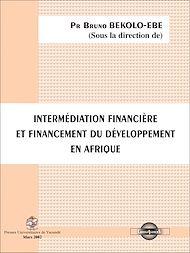 Téléchargez le livre :  Intermédiation Financière et Financement du développement en Afrique