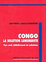 Download this eBook Congo la solution lumumbiste