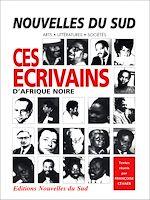 Download this eBook Ces écrivains d'Afrique Noire