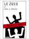 Télécharger le livre :  Le zulu suivi de Vw'ène le fondateur