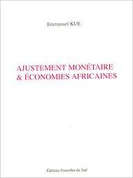 Téléchargez le livre :  Ajustement monétaire & économies africaines