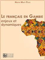 Download this eBook Le français en Gambie - Enjeux et dynamiques