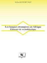 Téléchargez le livre :  Les langues étrangères en Afrique