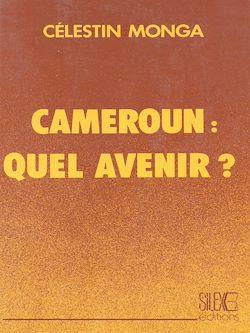 Download the eBook: Cameroun: Quel avenir?