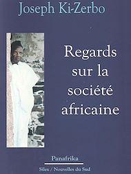 Téléchargez le livre :  Regards sur la société africaine