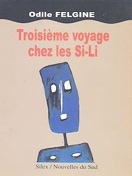 Téléchargez le livre :  Troisième voyage chez les Si-Li