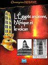 Télécharger le livre :  L'Égypte ancienne, l'Afrique et le volcan