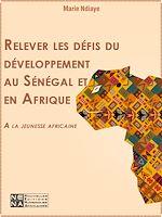 Download this eBook Relever les défis du développement au Sénégal et en Afrique