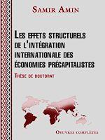 Téléchargez le livre :  Les effets structurels de l'intégration internationale des économies précapitalistes