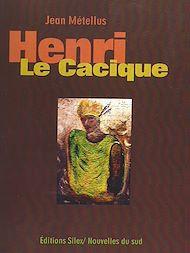 Téléchargez le livre :  Henri Le Cacique