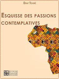 Téléchargez le livre :  Esquisse des passions contemplatives