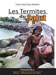 Téléchargez le livre :  Les termites du salut