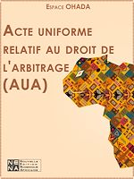 Download this eBook Acte uniforme relatif au droit de l'arbitrage (AUA)