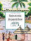 Les contes et récits des pays du fleuve
