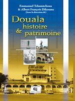 Download this eBook Douala, Histoire et Patrimoine