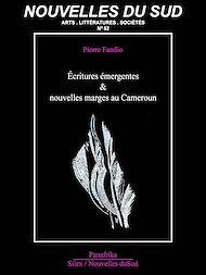 Téléchargez le livre :  Écritures émergentes & nouvelles marges au Cameroun